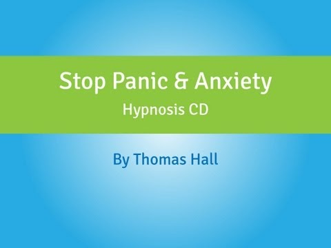 Stop Panic & Anxiety - Hypnosis CD - By Thomas Hall