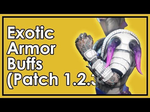 Destiny 2: More Exotic Armor Buffs In Update 1.2.3 (& My Thoughts)