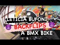LETICIA BUFONI BACKFLIPS A BMX BIKE!