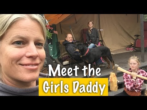 Family Camping - Meet the Girls Daddy - Our Journey :: Episode #80