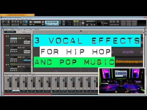 3 Vocal Effects for Hip Hop/Pop Music