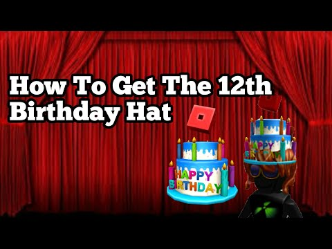 How To Get The 12th Birthday Cake Hat