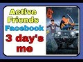 How to add active friends for facebook मेरा तरीका try kr k dekhna