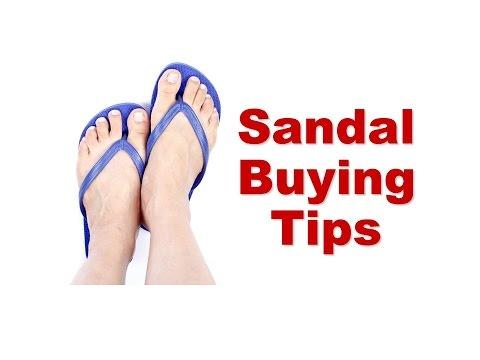 Sandal Buying Tips