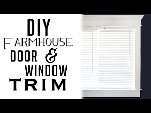 How to Install Farmhouse Style Door & Window Trim on a Budget