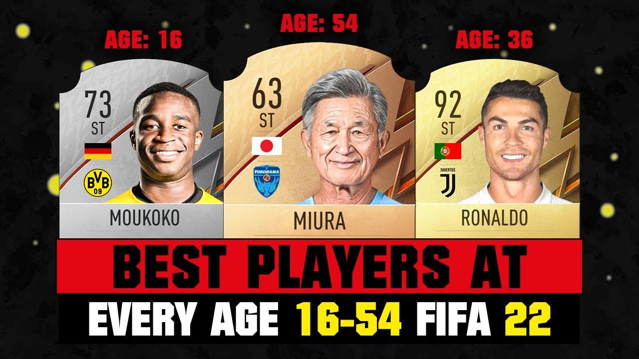 FIFA 22   BEST PLAYERS AT EVERY AGE 16-54! 👀🔥 ft. Ronaldo, Moukoko, Miura...