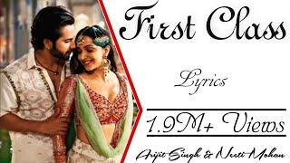 FIRST CLASS Full Song With Lyrics - Kalank - Arijit Singh & Neeti Mohan - VarunDhawan & KiaraAdvani