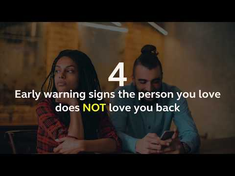 4 Early Warning Signs The Person You Love Does NOT Love You Back