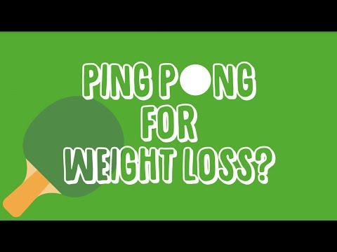 Ping Pong for Weight Loss?