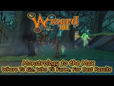 Wizard101 Monstrology to the Max - Where To Go, Who To Farm