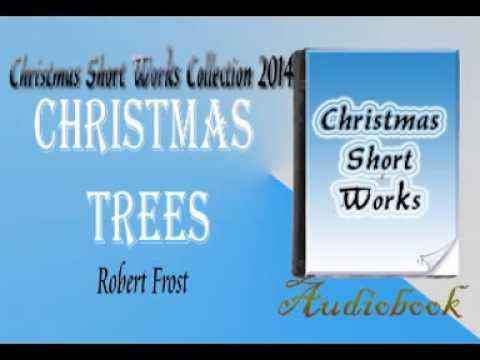 Christmas Trees Robert Frost Audiobook