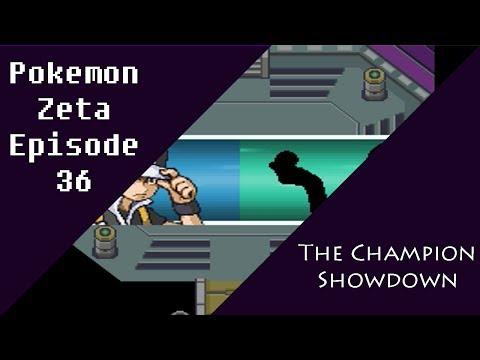 Pokemon Zeta Episode 36: The Champion Showdown