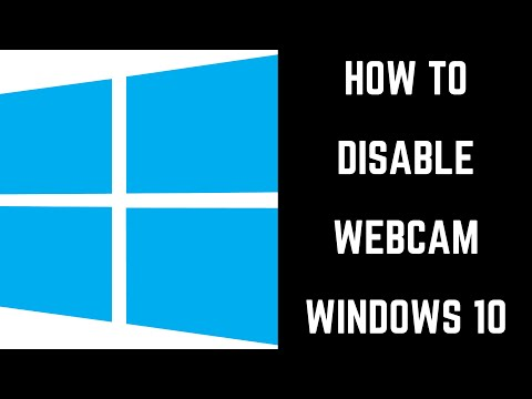 How to Disable Webcam Windows 10
