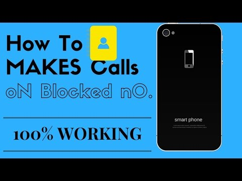 How to Call a Person That Has Blocked Your Number-100% WORKING