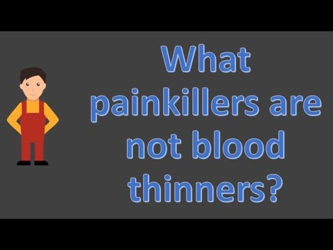What painkillers are not blood thinners ?  | Best Health FAQS