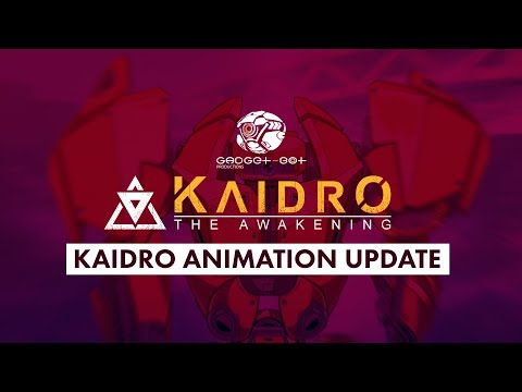 Kaidro Animation Update and VRLA
