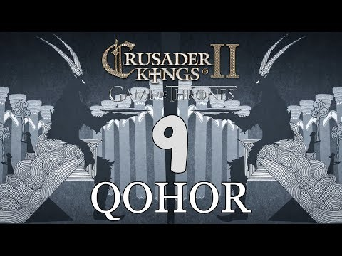 Ck2: Game of Thrones - DEUS GOAT! Qohor Episode 9