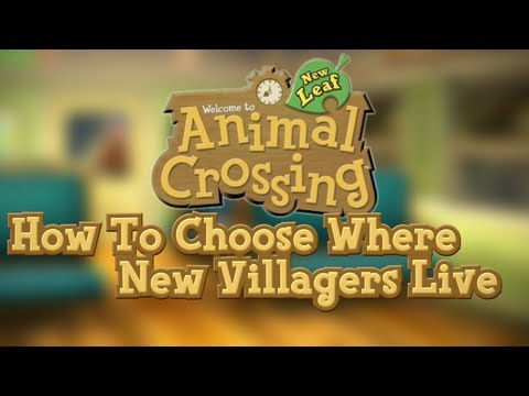 Animal Crossing New Leaf :: How To Choose Where Villagers Live (Villager Reset Trick)