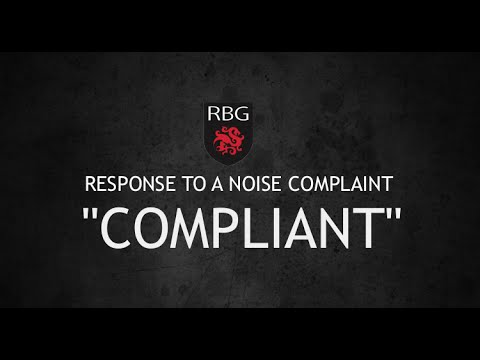 HOW TO RESPOND TO A NOISE COMPLAINT