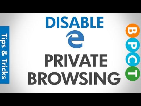 Disable Private Browsing in Microsoft Edge | Windows 10