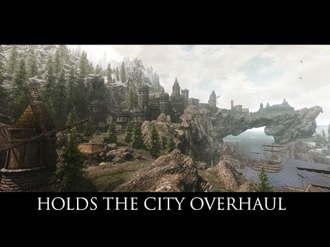 TES V - Skyrim Mods: Holds The City Overhaul