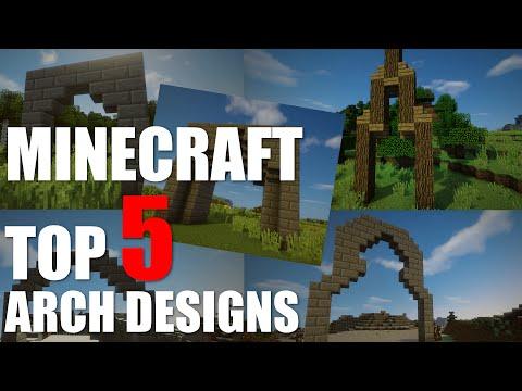 Minecraft - Top 5 Arch Designs