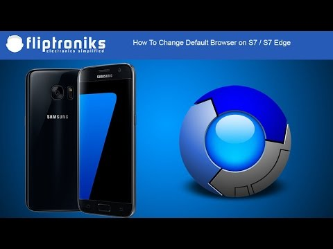 How To Change Default Browser On Galaxy S7 / Galaxy S7 Edge - Fliptroniks.com