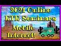 2021 ONLINE RTR SEMINARS-  MOBILE INTERNET OPTIONS (Condensed Version)