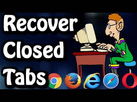 Recover Recently Closed Tabs on Any Browser ✔