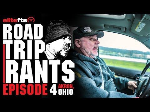 Road Trip Rants Episode 4 - Akron, Ohio | elitefts.com