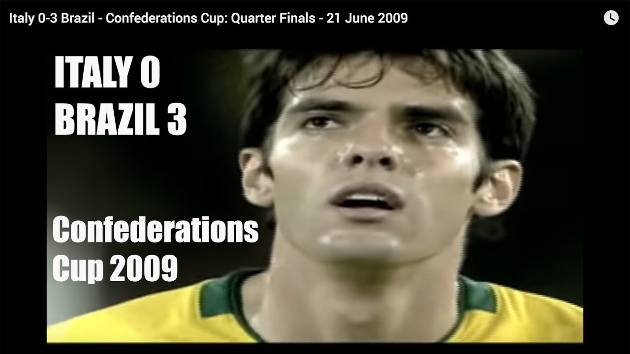 Italy 0-3 Brazil - Confederations Cup: Quarter Finals - 21 June 2009