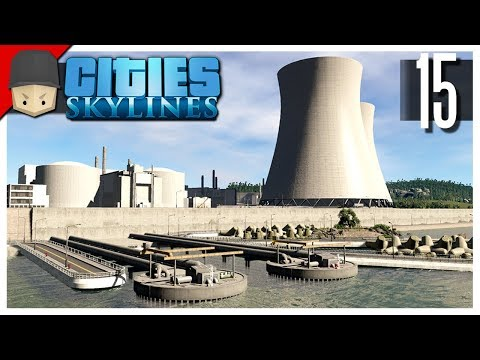 Cities Skylines - S3 Ep.15 : Nuclear Power Plant