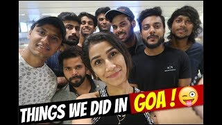 #GOA WHAT WE DID TWO DAYS WITH ( REAL SHIT, NAZAR BATTU ,QRT AND BOB) PART-1