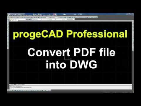 Convert a PDF file into a DWG Drawing with progeCAD Professional