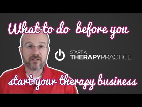 What to do before you start your therapy business