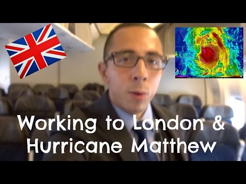 WORKING TO LONDON & HURRICANE MATTHEW | FLIGHT ATTENDANT LIFE