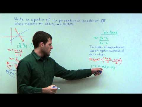 Writing an Equation of a Perpendicular Bisector - Geometry