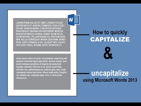 How to quickly capitalize, uncapitalize, etc. words using Microsoft Words 2013