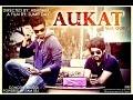 Latest Punjabi Song 2015 Aukat Feat Guru