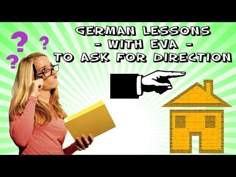 German Lesson 25 - To ask for directions