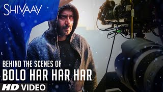 "Making of ""BOLO HAR HAR HAR"" Video Song | SHIVAAY Title Song | Ajay Devgn | Mithoon Badshah|T-Series"