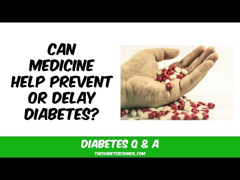 Can Medicine Help Prevent Or Delay Diabetes?