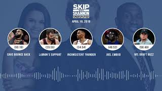 UNDISPUTED Audio Podcast (4.19.18) with Skip Bayless, Shannon Sharpe, Joy Taylor | UNDISPUTED