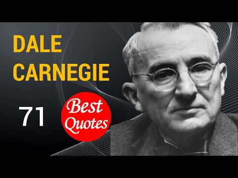 ⭕ The 71 Best Quotes by Dale Carnegie ✅