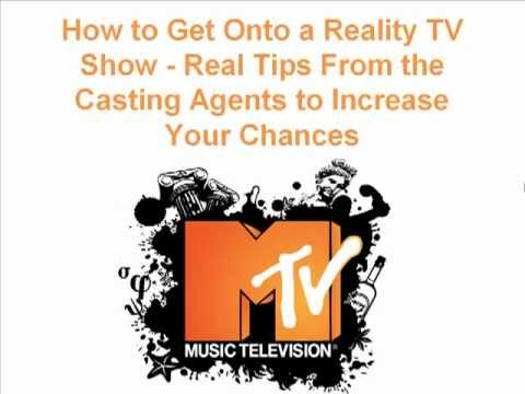 How to Get Onto a Reality TV Show - Real Tips From the Casting Agents to Increase Your Chances