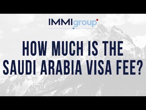 How much is the Saudi Arabia visa fee?