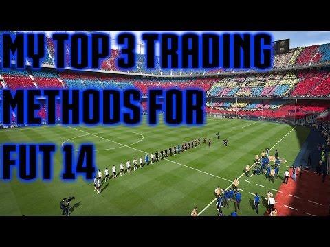Top 3 FUT 14 Trading Methods