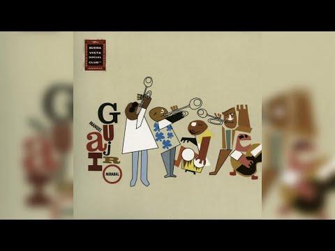 Manuel 'Guajiro' Mirabal - Buena Vista Social Club Presents Manuel Guajiro Mirabal (Full Album)