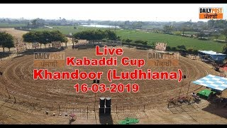 Khandoor (Ludhiana) Kabaddi Cup 16 Mar 2019