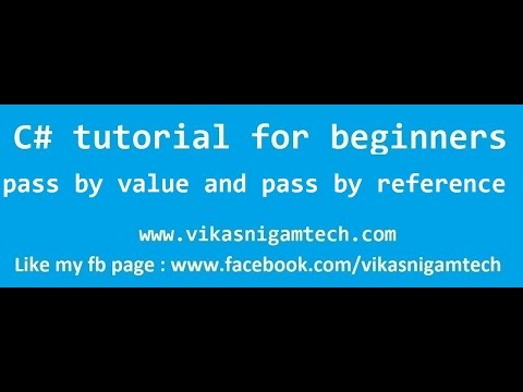 pass by value and pass by reference in c# | c# tutorials